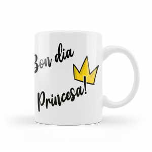 "TAZA ""BON DIA PRINCESA"""